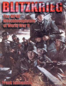 Blitzkrieg: Maschinenpistole of world war II 2nd Edition Cover